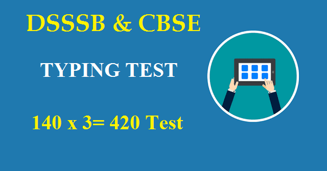 CBSE & DSSSB TYPING TEST